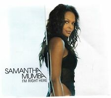 SAMANTHA MUMBA - I'M RIGHT HERE (3 tracks plus video CD single)