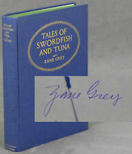 Zane Grey / Tales of Swordfish and Tuna -- inscribed by the author Signed 1st ed