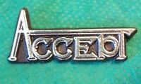Vintage Original 1980's Accept German Heavy Metal Rock Band Music Badge