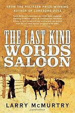 Larry McMurtry __ The Last Kind Words Saloon __ NEUF __ Livraison gratuite Ru