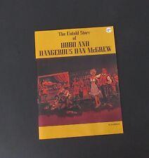 VTG 1975 First Edition Alaska Untold Story of Hobo and Dangerous Dan McGrew