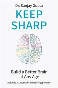 NEW Keep Sharp By Sanjay Gupta Paperback Free Shipping