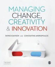 Managing Change, Creativity and Innovation by Costas Andriopoulos, Patrick...