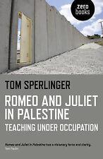 Romeo And Juliet In Palestine Sperlinger  Tom 9781782796374