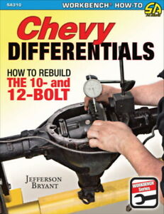 Chevy Differentials - How To Rebuild The 10 & 12 Bolt - Book SA310