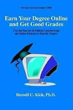 Earn Your Degree Online and Get Good Grades: Tips for Success in Online Courses