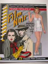 FEMME FATALES OF FILM NOIR Paper Doll Book--4 Dolls w/ 28 Classic Film Costumes