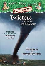 Twisters and Other Terrible Storms: A Nonfiction Companion to Magic Tree House #