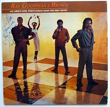 RAY, GOODMAN & BROWN All about love who's gonna make.. AUTOGRAPHED LP Fm106
