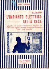 L'IMPIANTO ELETTRICO DELLA CASA 1934 EMILIO  LAVAGNOLO (QA583)