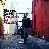 Hayes Carll - Trouble In Mind cd SIGNED