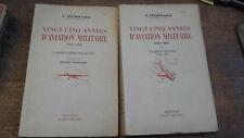Vingt-cinq années d'aviation militaire Tomes 1 et 2  J. Hébrard