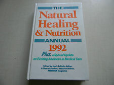 THE NATURAL HEALING AND NUTRITION ANNUAL 1992 BY MARK BRICKLIN