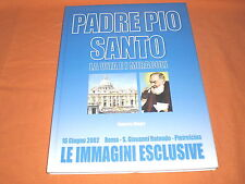 padre pio santo la vita e i miracoli 16 giugno 2002 roma pietralcina s. giovanni