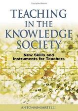 Teaching in the Knowledge Society : New Skills and Instruments for Teachers...