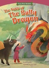 The Fable of the Bully Dragon : Facing Your Fears by Jeff Dinardo (2015,...