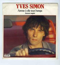 45 RPM SP YVES SIMON J'PENSE A ELLE TOUT LE TEMPS