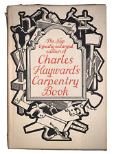 1949, CHARLES HAYWARD'S CARPENTRY BOOK, by charles H. HAYWARD, WOOD-WORKING