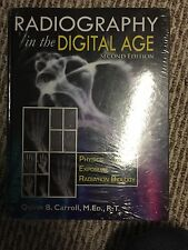 Radiography in the Digital Age : Physics - Exposure - Radiation Biology by Quinn