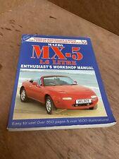 Mazda MX5: Enthusiast's Workshop Manual 1.6 by Rod Grainger, Pete Shoemark...