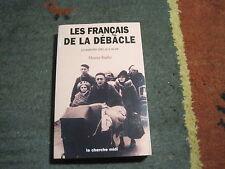 Maurice RAJSFUS: les français de la débâcle, juin-septembre 1940, un si bel été