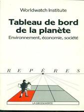 TABLEAU DE BORD DE LA PLANETE  AA.VV. LA DECOUVERTE 1993 REPERES
