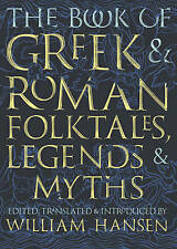 The Book of Greek and Roman Folktales, Legends, and Myths by Princeton University Press (Hardback, 2017)