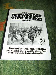 Der Weg der 98. Infanterie-Division 1939 - 1945 - Frankreich - Rußland - Italien