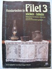 Handarbeiten in Filet 3 – lacemaking / crochet patterns