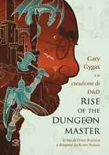 Rise of the Dungeon Master - Gary Gigax - Nicola Pesce Editore NUOVO #NSF3