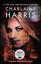 Sookie Stackhouse/True Blood: All Together Dead 7 by Charlaine Harris (2010,...