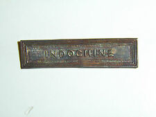 b0307 Indochine  Colonial Medal bar Indochina RVN Vietnam IR4A29