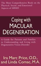 Coping with Macular Degeneration: A Guide for Pati