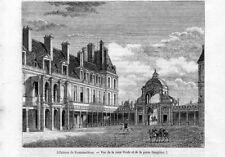 Stampa antica Castello FONTAINEBLEAU Corte Ovale 1843 Ancien Gravure Old Print