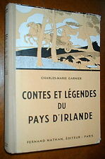 CONTES et LEGENDES PAYS D'IRLANDE  Charles-Marie Garnier ILLUS Maurice Lemainque