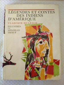 """Légendes et Contes des Indiens d'Amérique """"GRUND 1966"""""""