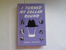 Good - I Turned My Collar Round - Insight, James 1964-01-01  Herbert Jenkins, Lo