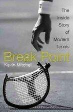 Break Point: The Inside Story of Modern Tennis, New, Mitchell, Kevin Book