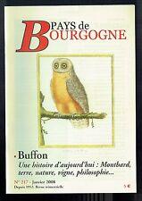 Pays De Bourgogne N°217 - 01/2008 - Buffon, le vignoble à l'époque des Lumières