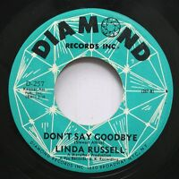 Hear! Northern Soul Popcorn 45 Linda Russell - Don'T Say Goodbye / We Got A Need