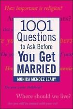 1001 Questions to Ask Before You Get Married (Family & Relationships) Monica Me