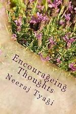 Encourageing Thoughts by Tyagi, Neeraj -Paperback