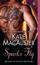 Sparks Fly: A Novel of the Light Dragons by Katie Macalister