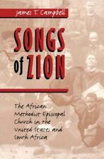 Songs of Zion: The African Methodist Episcopal Church in the United States and S