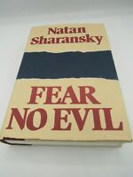 Fear No Evil by Natan Sharansky Signed & Inscribed First Edition Hardcover