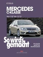 Mercedes C Klasse W204 Reparaturanleitung ETZOLD So wirds gemacht Bd 146 NEU!