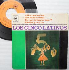 LOS CINCO LATINOS Argentina 4-song ep PS 45 ADIOS MUCHACHOS QUE BONITO AMOR H955