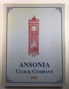 Ansonia Clock Company 1901 Catalog Reprint Dated 1988