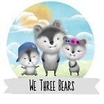 We Three Bears