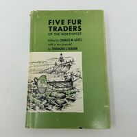 Five Fur Traders of the Northwest (Charles Gates, Second Printing, 1971, HC DJ)